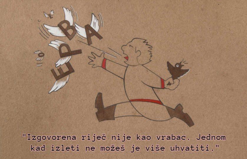 izgovorena rijec nije kao vrabac izreka citat